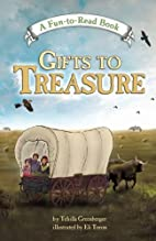 Gifts to Treasure by Tehilla Greenberger