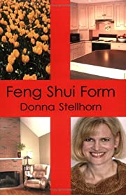 Feng Shui Form av Donna Stellhorn