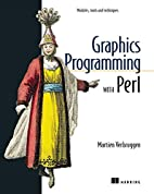 Graphics Programming with Perl by Martien…