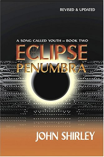 Eclipse Penumbra 2 (A Song Called Youth - Book Two), Shirley, John