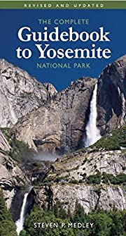 The Complete Guidebook to Yosemite National…