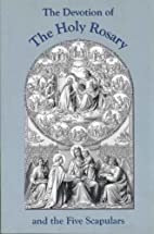 The Devotion of The Holy Rosary and the Five…