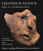Ode to the Human Face: Seeing/Molding the…