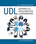 UDL: Moving from Exploration to Integration…