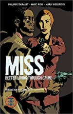Miss: Better Living Through Crime by Philippe Thirault