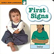 First Signs Board Book (Early Sign Language…