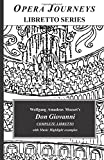 Don Giovanni : opera in two acts / music by W. A. Mozart ; libretto by Lorenzo Da Ponte ; after the play by Tirso De Molina ; English version by W. H. Auden and Chester Kallman