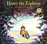Henry the explorer / Mark Taylor ; illustrations by Graham Booth