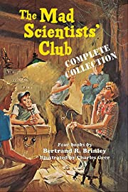 The Mad Scientists' Club Complete Collection…