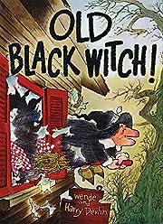 Old Black Witch! de Wende Devlin