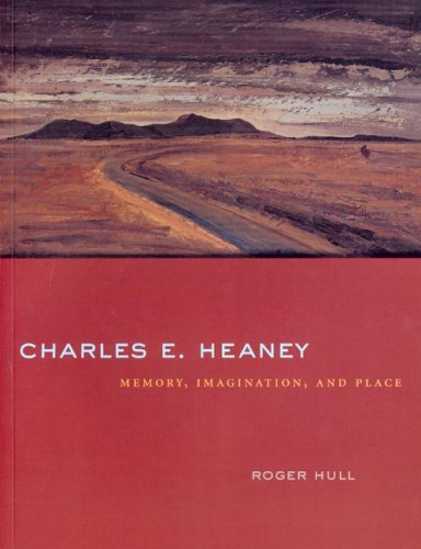 Image for Charles E. Heaney: Memory, Imagination, And Place