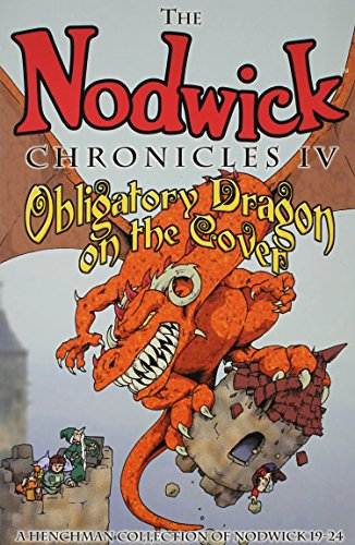 Nodwick Chronicles IV: Obligatory Dragon on the Cover (Nodwick Collection), Williams, Aaron