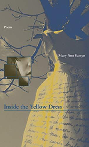 Inside the Yellow Dress (Inland Seas), Samyn, Mary Ann