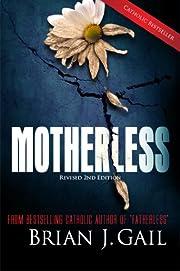 Motherless (American Tragedy in Trilogy) por…