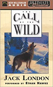 The Call of the Wild (Ultimate Classics) –…