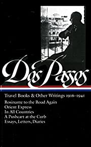John Dos Passos: Travel Books and Other…