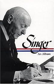 Isaac Bashevis Singer: An Album av Ilan…