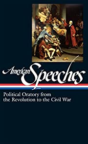 American Speeches: Political Oratory from…