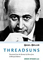 Fathomsuns; and, Benighted by Paul Celan