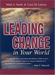 Leading Change in Your World av Mark A.…