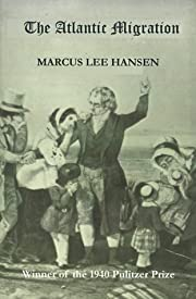 The Atlantic Migration 1607-1860: A History…