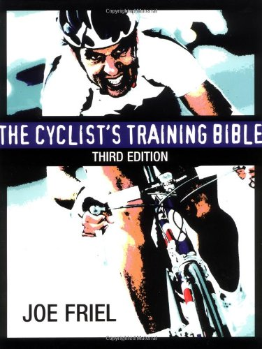 The Cyclist's Training Bible, Friel, Joe