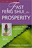 Fast Feng Shui for Prosperity: 8 Steps on the Path to Abundance