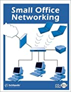 Small Office Networking by TechRepublic