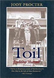 Toil: Building Yourself af Jody Procter