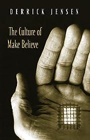 The Culture of Make Believe de Derrick…