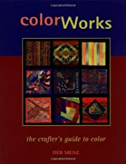 Color Works – tekijä: Deb Menz
