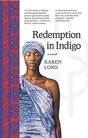 Redemption in Indigo: a novel de Karen Lord