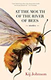 At the Mouth of the River of Bees: Stories (Misc)