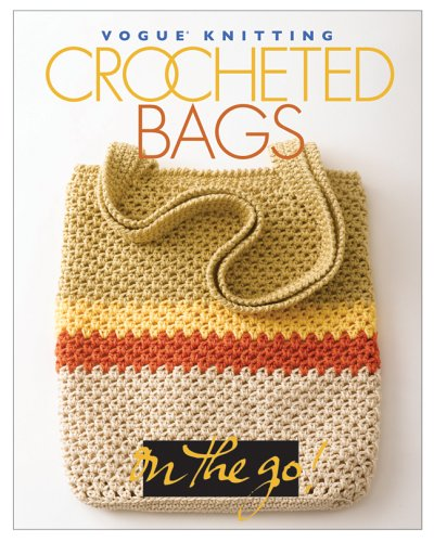 Pdf Vogue Knitting On The Go Crocheted Bags Vogue Knitting On The