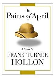 The Pains of April av Frank Turner Hollon