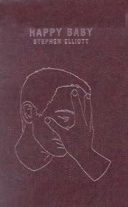 Happy Baby de Stephen Elliott