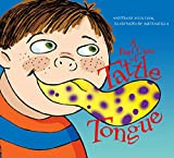 A Bad Case of Tattle Tongue av Julia Cook