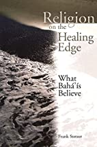Religion on the Healing Edge: What…