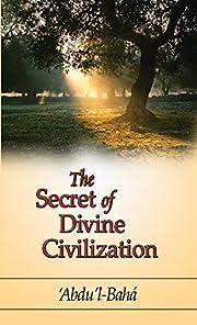 The Secret of Divine Civilization af…