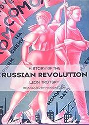 History of the Russian Revolution de Leon…