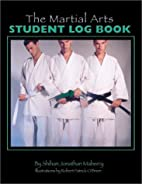 The Martial Arts Student Log Book by…