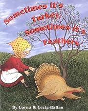 Sometimes It's Turkey, Sometimes It's…