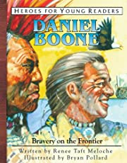 Daniel Boone: Bravery on the Frontier…