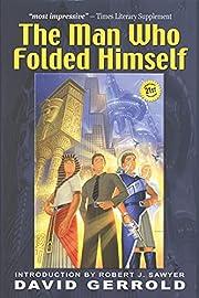 The Man Who Folded Himself af David Gerrold