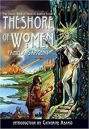 The Shore of Women – tekijä: Pamela…