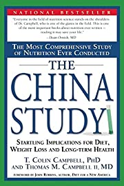 The China Study: The Most Comprehensive…