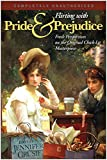 Flirting with Pride & prejudice : fresh perspectives on the original chick-lit masterpiece / edited by Jennifer Crusie with Glenn Yeffeth