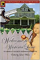 Welcome to Wisteria Lane: On America's…
