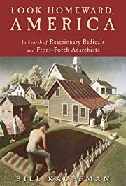 Look Homeward America: In Search of…