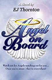 Angel On Board: Watch out for angels…